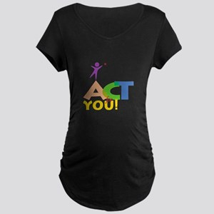 Act for You Maternity Dark T-Shirt