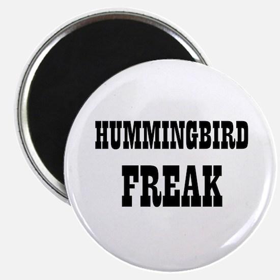 "HUMMINGBIRD FREAK 2.25"" Magnet (10 pack)"