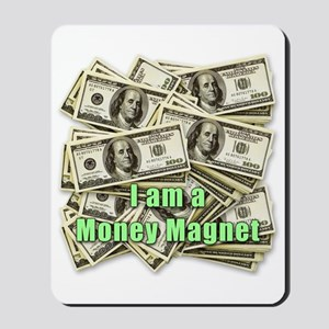 Money Magnet Mousepad
