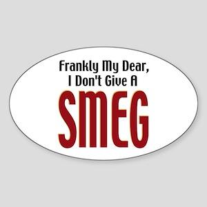 Don't Give A Smeg Oval Sticker