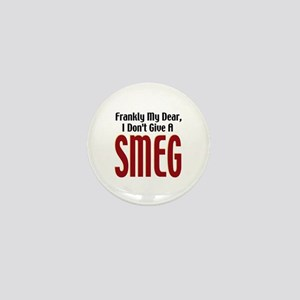 Don't Give A Smeg Mini Button