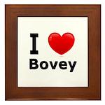 I Love Bovey Framed Tile