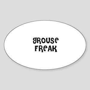 GROUSE FREAK Oval Sticker