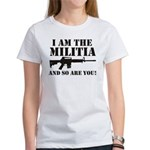 I am the Militia Women's T-Shirt