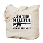 I am the Militia Tote Bag