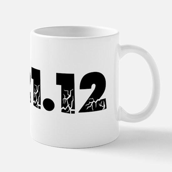 12.21.12 2012 Disaster Mug