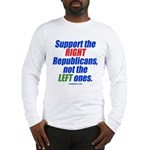 Support the Right Long Sleeve T-Shirt