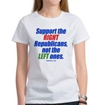 Support the Right Women's T-Shirt