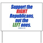 Support the Right Yard Sign