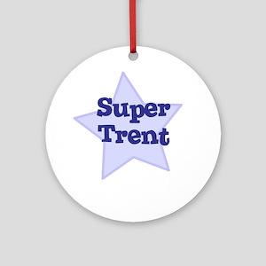 Super Trent Ornament (Round)