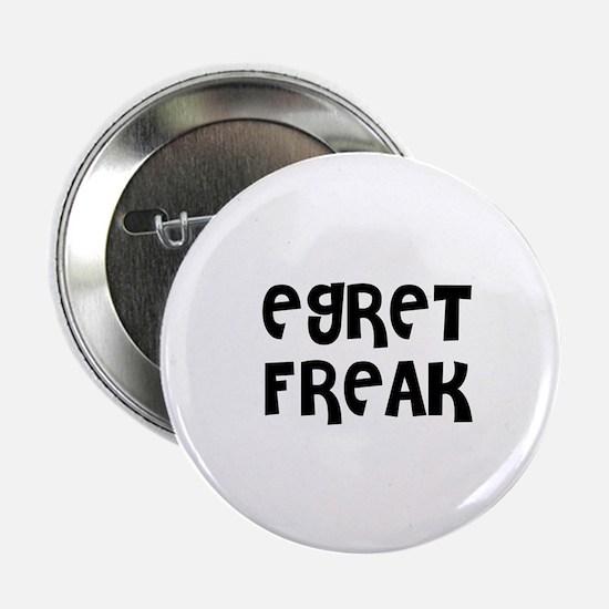 "EGRET FREAK 2.25"" Button (10 pack)"