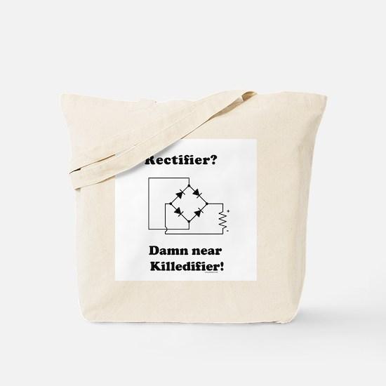 Rectifier Joke Shirt Tote Bag