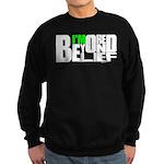 Bored Beyond Belief Sweatshirt (dark)
