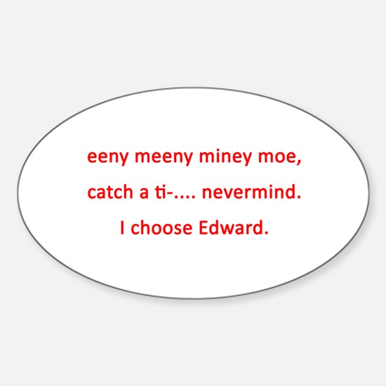 I choose Edward Oval Decal