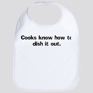Cooks know how to Bib