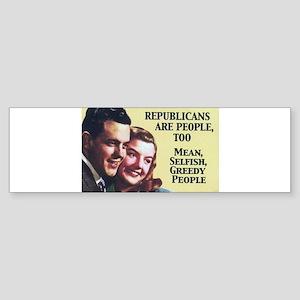 Republicans Are - On a Bumper Sticker