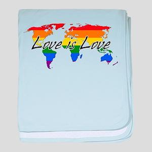 Gay Pride Love Is Love Worldwide baby blanket