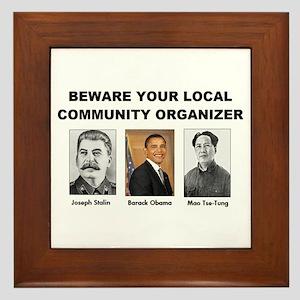 Beware community organizer Framed Tile