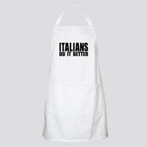 -Italians Do It Better- Apron
