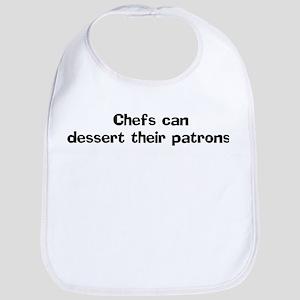 Chefs can dessert their Bib