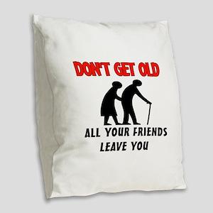OLD PEOPLE Burlap Throw Pillow