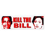 Kill The Bill Bumper Sticker