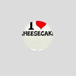 I Love Cheesecake Mini Button