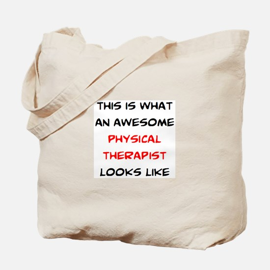 awesome physical therapist Tote Bag