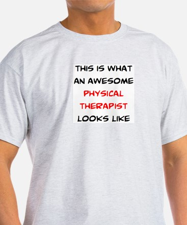 awesome physical therapist T-Shirt