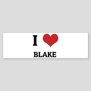 I Love Blake Bumper Sticker