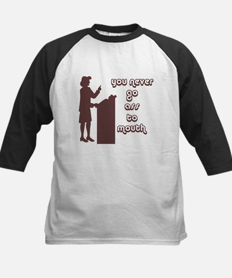 You never go ass to mouth Kids Baseball Jersey