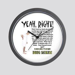 Drug Seeker Wall Clock