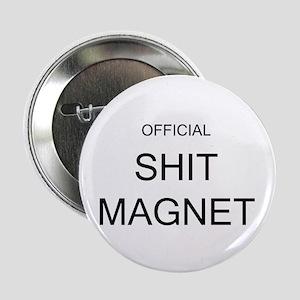 Official Shit Magnet Button