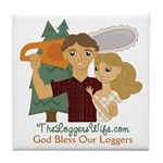 God Bless Our Loggers Tile Coaster