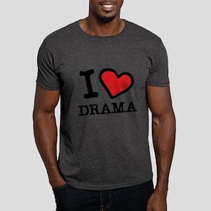 i love drama Dark T-Shirt