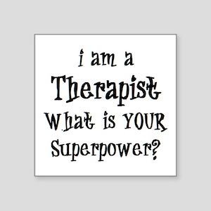 """therapist Square Sticker 3"""" x 3"""""""
