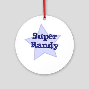 Super Randy Ornament (Round)