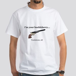 I'm Your Huckleberry... White T-Shirt