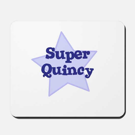 Super Quincy Mousepad