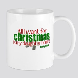 All I want is my Daughter Arm Mug