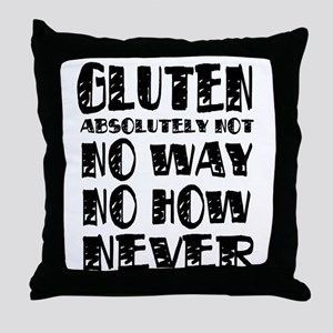 Gluten No Way Throw Pillow