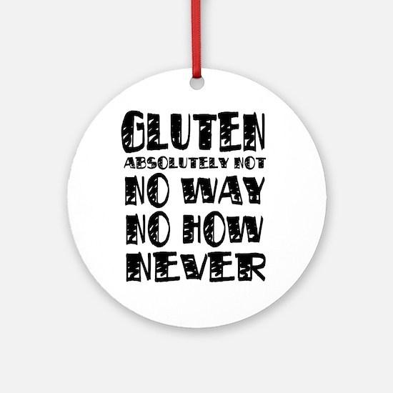 Gluten No Way Ornament (Round)
