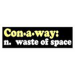 Mike Conaway: Waste of Space Bumpersticker