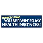 Honkey Health Insurance Bumper Sticker