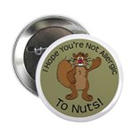 """Allergic to Nuts Squirrel 2.25"""" Button (10 pa"""