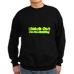 Watch Out I'm Rumminating Sweatshirt (dark)