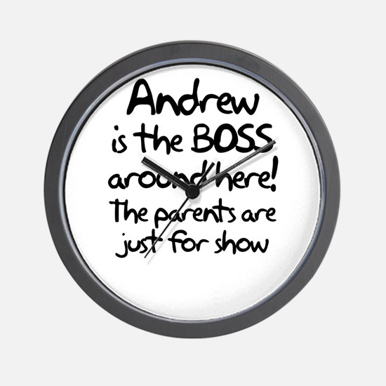 Andrew is the Boss Wall Clock