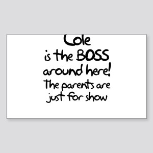 Cole is the Boss Rectangle Sticker