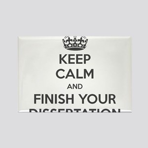 """""""Keep Calm and Finish Your Dissertation"""" Magnets"""