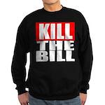 Kill The Bill Sweatshirt (dark)